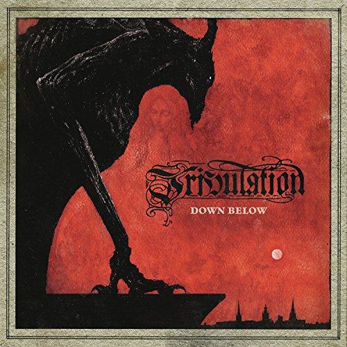 Down Below by Tribulation
