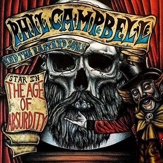 The Age of Absurdity by Phil Campbell & the Bastard Sons