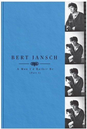 A Man I'd Rather Be, (Part 1) [Box Set] by Bert Jansch