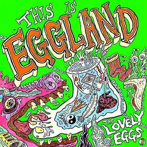 This Is Eggland by The Lovely Eggs