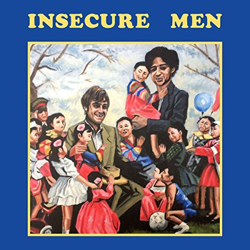 Insecure Men by Insecure Men