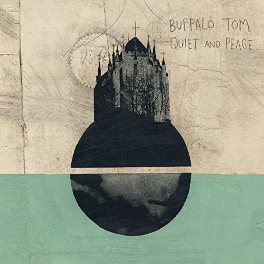 Quiet and Peace by Buffalo Tom