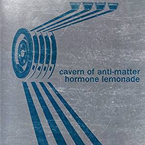 Hormone Lemonade by Cavern of Anti-Matter