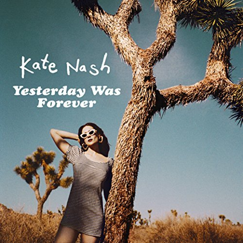 Yesterday Was Forever by Kate Nash