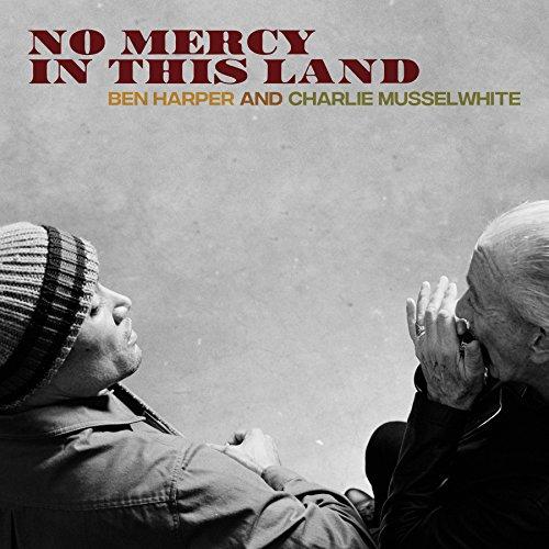 No Mercy in This Land by Ben Harper