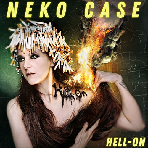 Hell-On by Neko Case