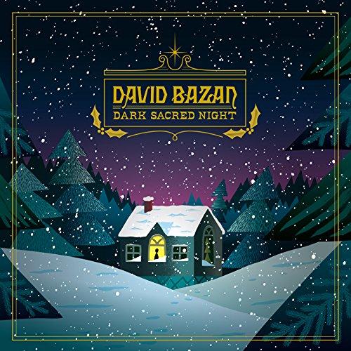 Dark Sacred Night by David Bazan