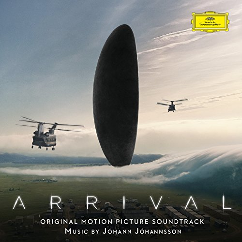 Arrival [Original Motion Picture Soundtrack] by Jóhann Jóhannsson