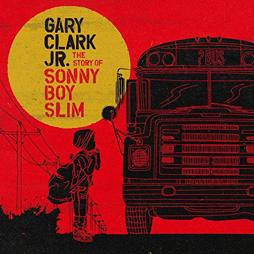 The Story of Sonny Boy Slim by Gary Clark, Jr.