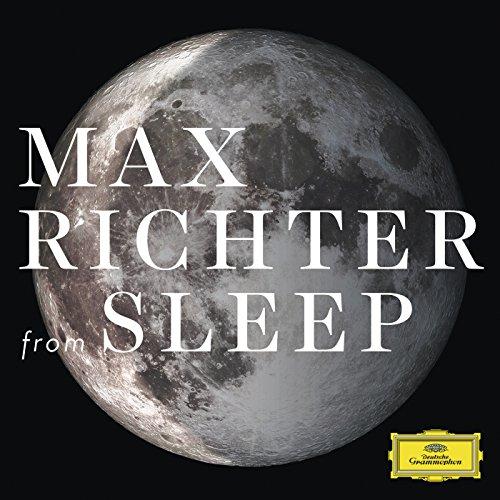 Max Richter: Sleep [8 Hour Version] by Max Richter