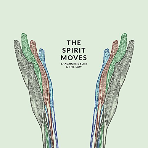 The Spirit Moves by Langhorne Slim & the Law