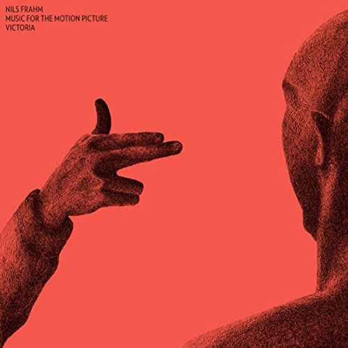 Music For The Motion Picture Victoria [OST] by Nils Frahm