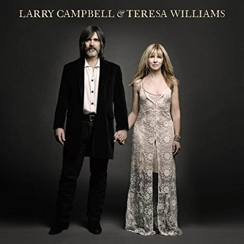 Larry Campbell and Teresa Williams by Larry Campbell