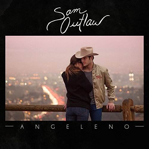 Angeleno by Sam Outlaw