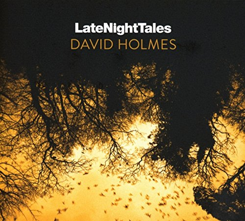 Late Night Tales by David Holmes