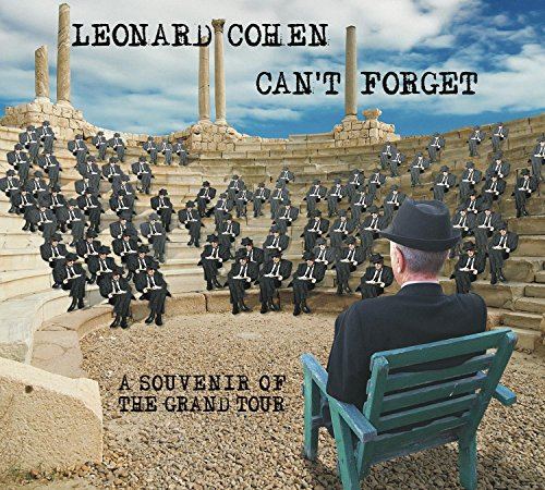 Can't Forget: A Souvenir of the Grand Tour [Live] by Leonard Cohen