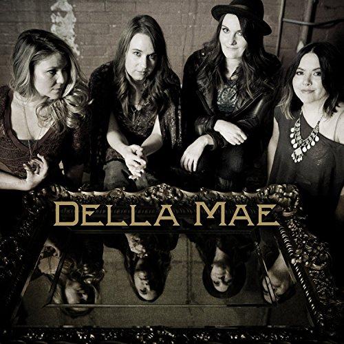 Della Mae by Della Mae