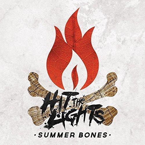 Summer Bones by Hit the Lights