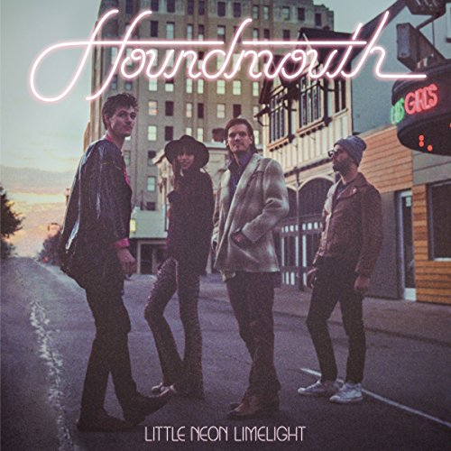 Little Neon Limelight by Houndmouth