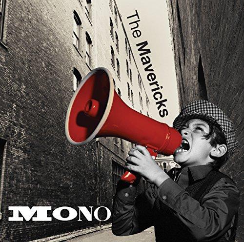 Mono by The Mavericks