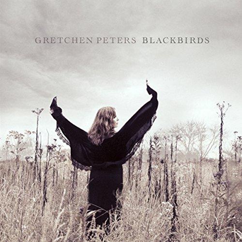 Blackbirds by Gretchen Peters