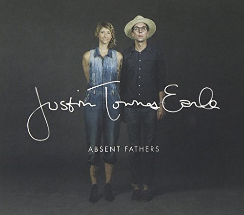 Absent Fathers by Justin Townes Earle
