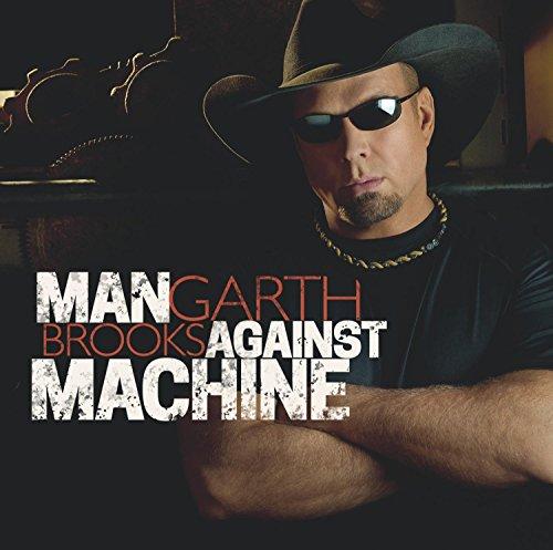Man Against Machine by Garth Brooks