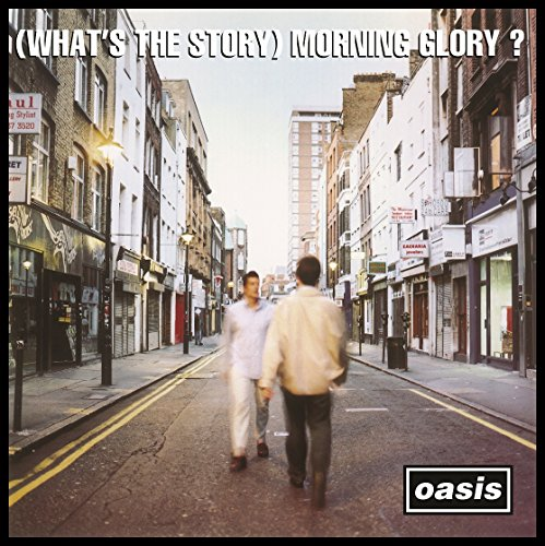 (What's the Story) Morning Glory? [Deluxe Edition - Remastered] by Oasis