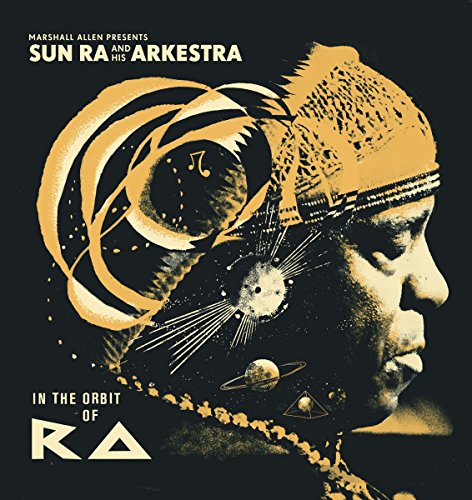 In the Orbit of Ra by Sun Ra & His Arkestra