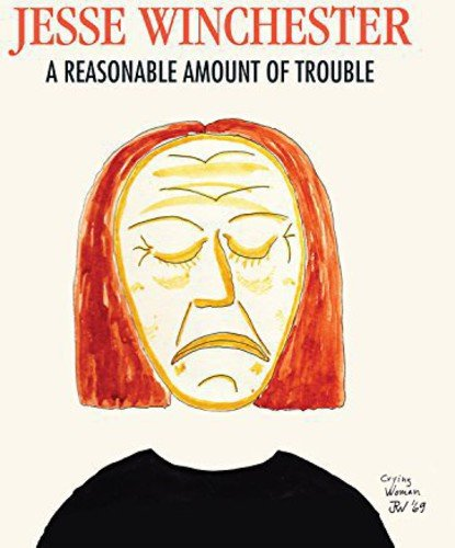A Reasonable Amount of Trouble by Jesse Winchester