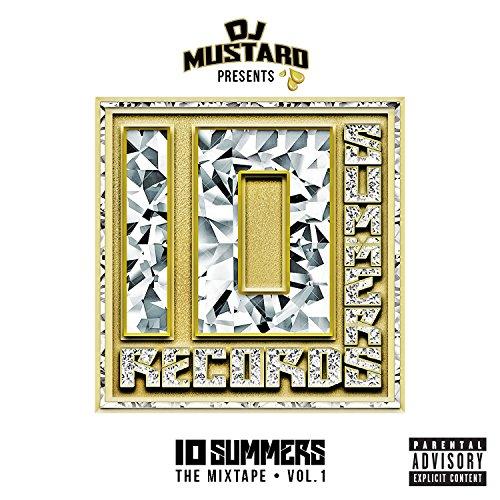 10 Summers by DJ Mustard