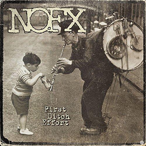 First Ditch Effort by NOFX