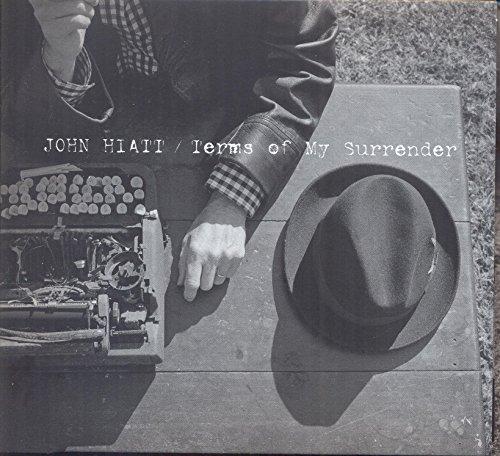 Terms of My Surrender by John Hiatt