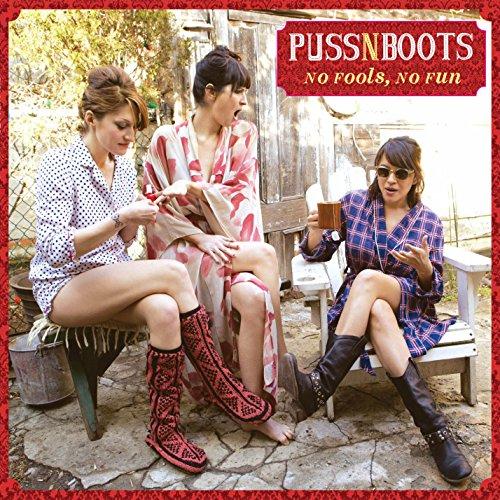 No Fools, No Fun by Puss N Boots