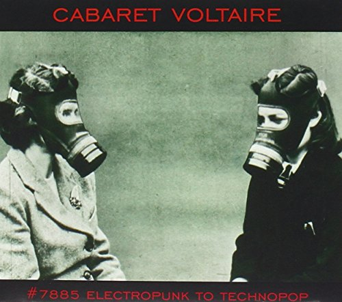 #7885 Electropunk to Technopop by Cabaret Voltaire