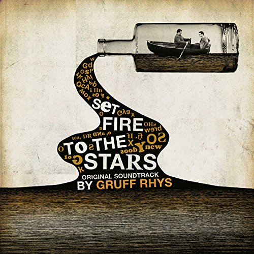 Set Fire to the Stars [Original Motion Picture Soundtrack] by Gruff Rhys