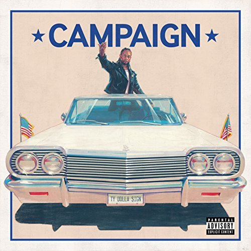 Campaign [Mixtape] by Ty Dolla $ign