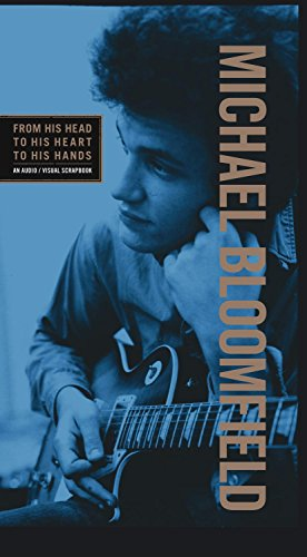 From His Head to His Heart to His Hands [Box Set] by Michael Bloomfield