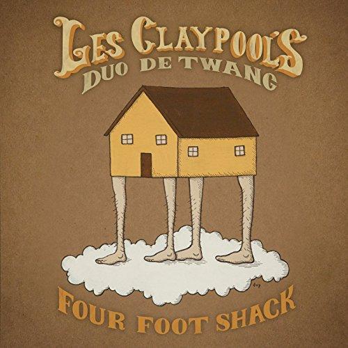 Four Foot Shack by Les Claypool's Duo De Twang