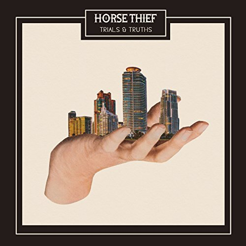 Trials & Truths by Horse Thief