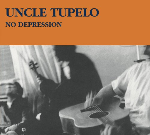 No Depression [Legacy Edition] by Uncle Tupelo