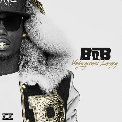 Underground Luxury by B.o.B