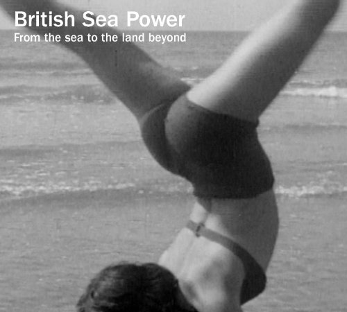 From the Sea to the Land Beyond [OST] by British Sea Power
