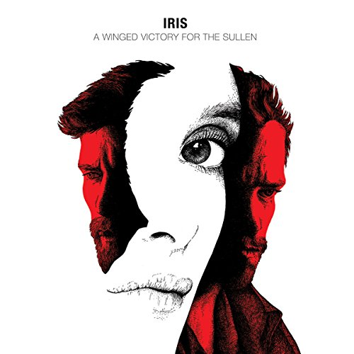 Iris [Original Motion Picture Soundtrack] by A Winged Victory for the Sullen