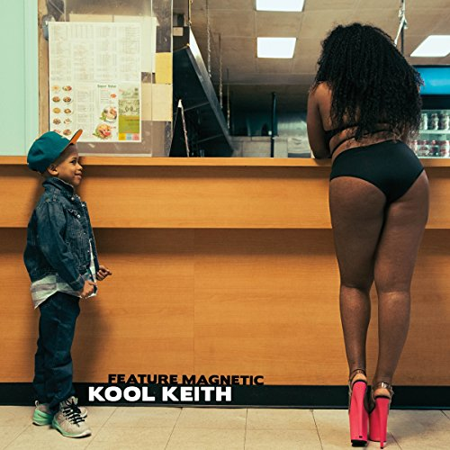 Feature Magnetic by Kool Keith