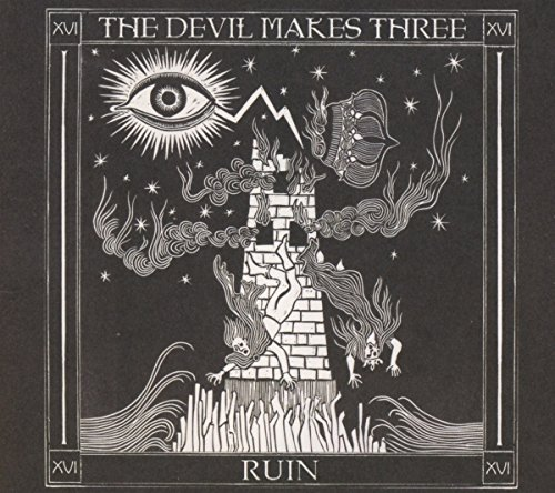 Redemption & Ruin by The Devil Makes Three