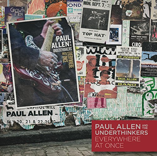 Everywhere at Once by Paul Allen & the Underthinkers
