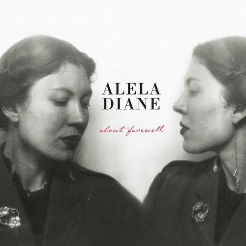 About Farewell by Alela Diane