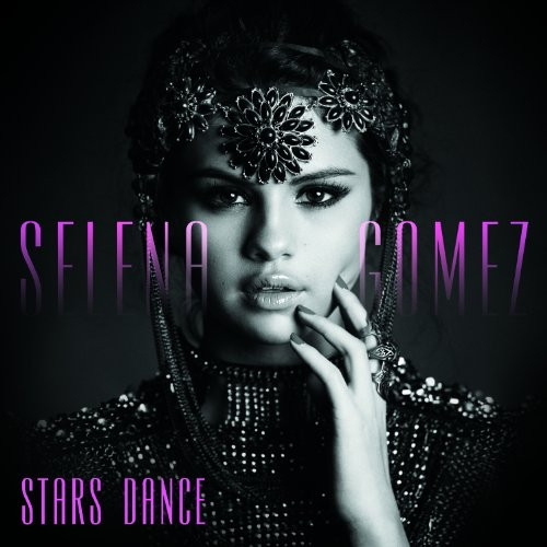 Stars Dance by Selena Gomez