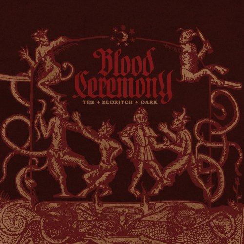The Eldritch Dark by Blood Ceremony